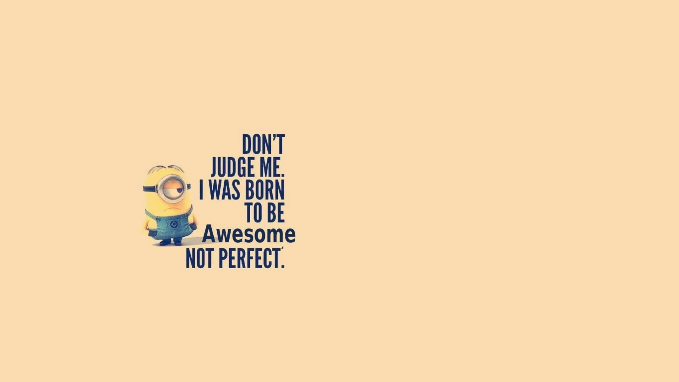 1366x768 Awesome Not Perfect desktop PC and Mac wallpaper