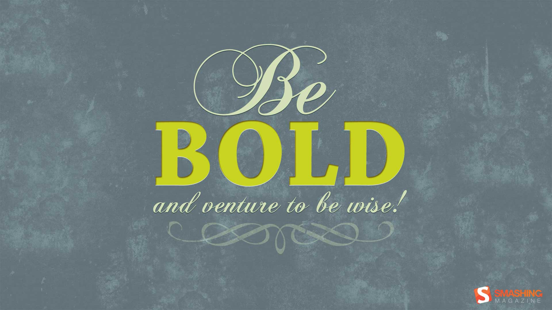 Image Be Bold Wallpapers And Stock Photos