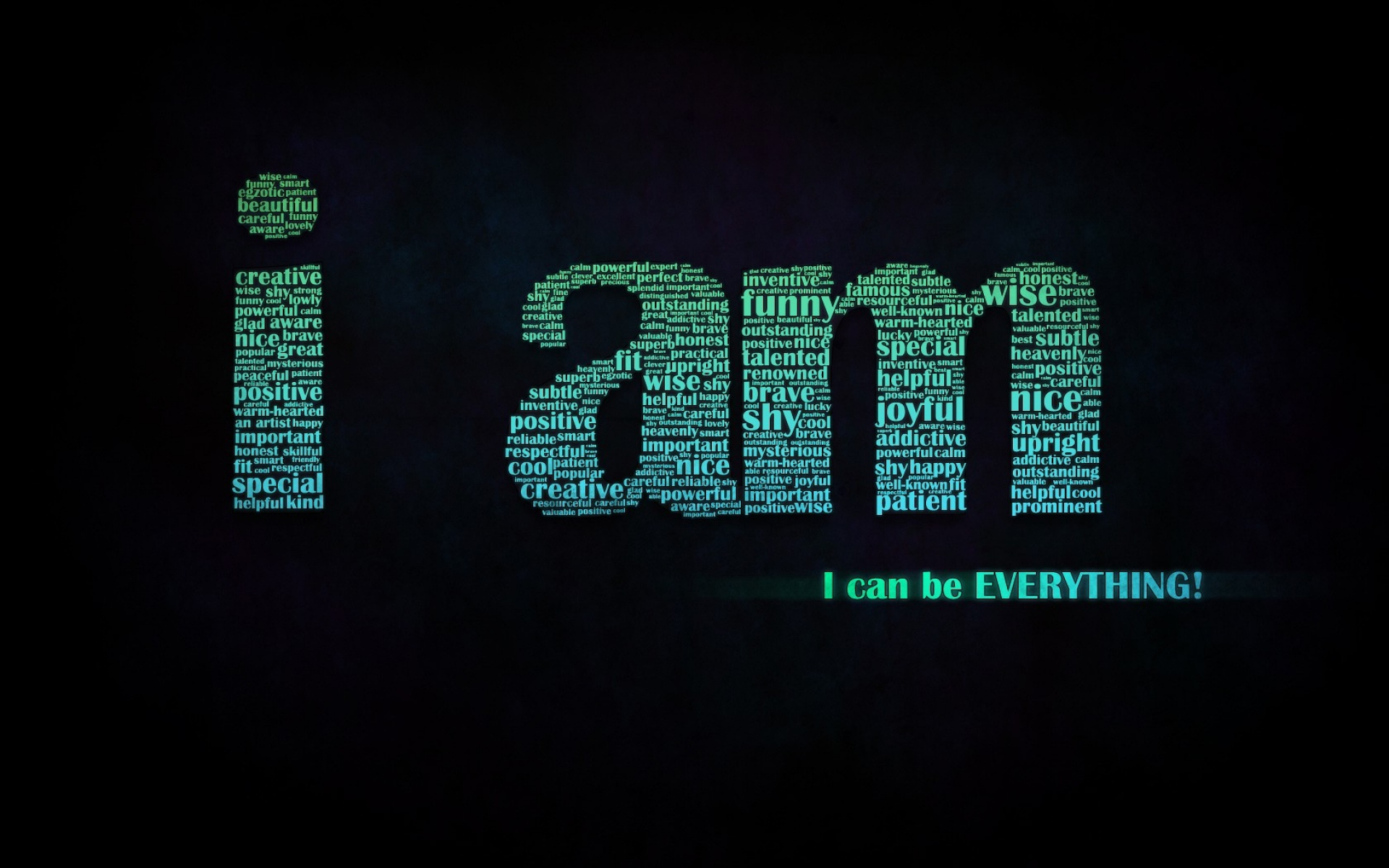 I Am Back Wallpaper Free Download: I Am Can Be Everything Wallpapers