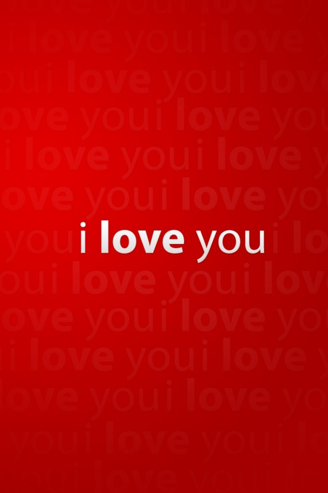 I Love You Wallpapers For Iphone 4 : 640x960 I love you Iphone 4 wallpaper