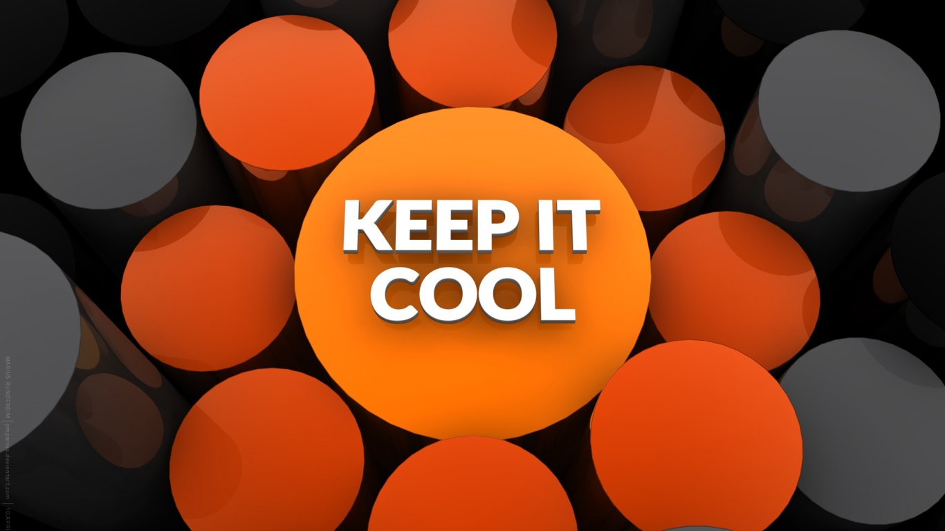1366x768 Keep It Cool Desktop PC And Mac Wallpaper