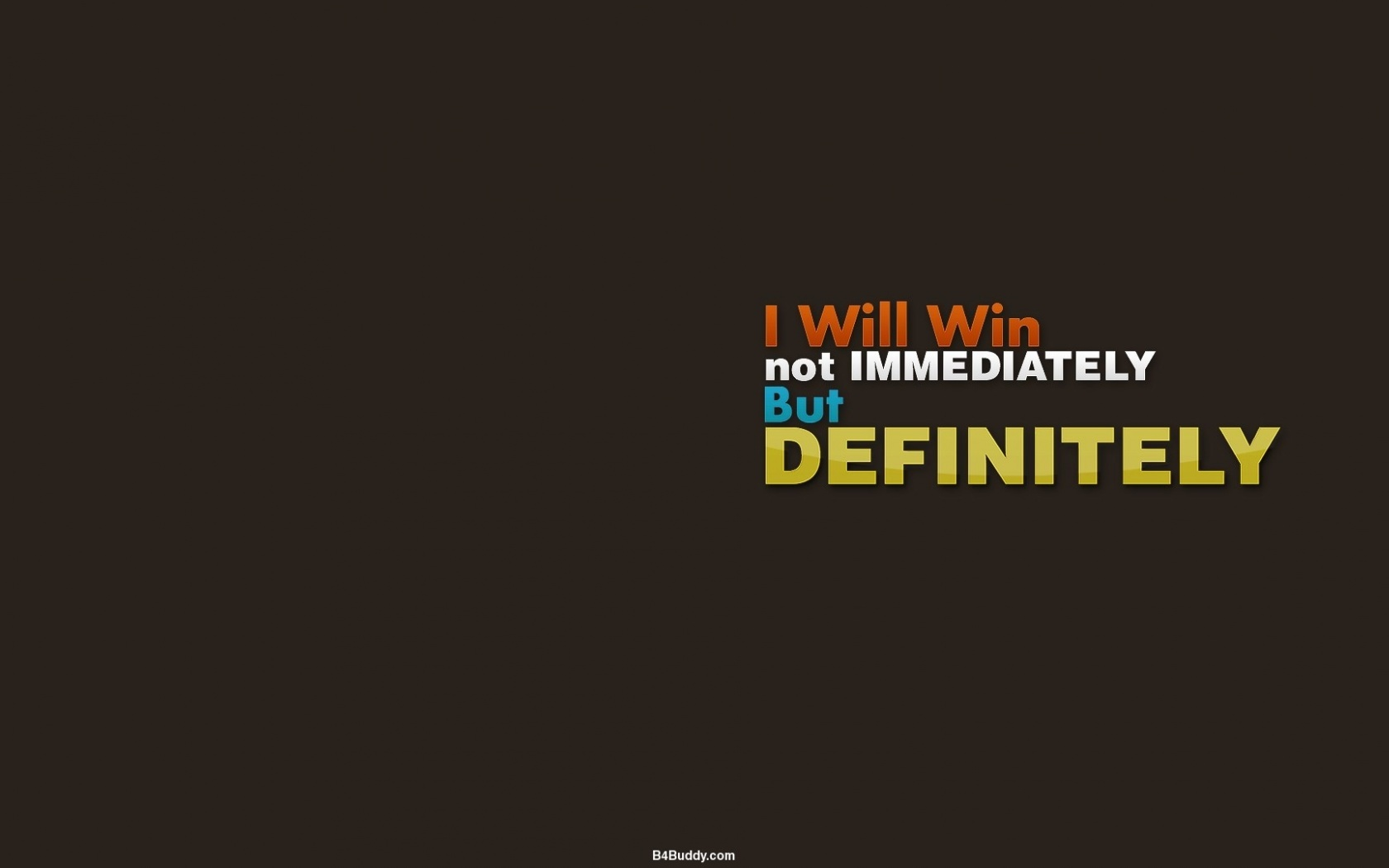 1680x1050 Motivational Quote Wallpaper desktop PC and Mac wallpaper