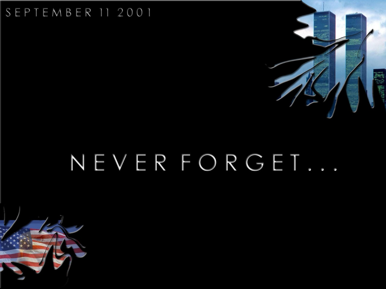 1280x1024 Never Forget...