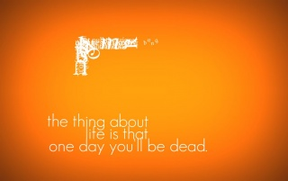 one day you'll be dead wallpapers and stock photos