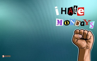 I hate mondays wallpapers and stock photos