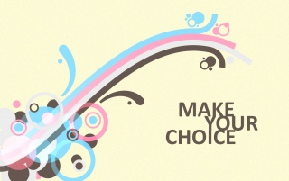 Make Your Choice wallpapers and stock photos