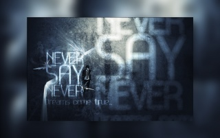 Never Say Never wallpapers and stock photos