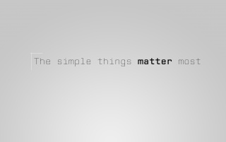 The simple things matter most wallpapers and stock photos