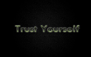 Trust Yourself wallpapers and stock photos