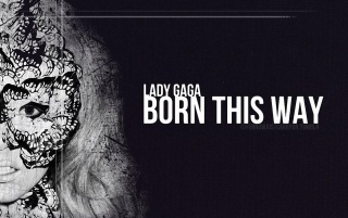 Born This Way wallpapers and stock photos