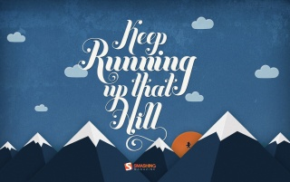 Keep Running Up That Hill wallpapers and stock photos