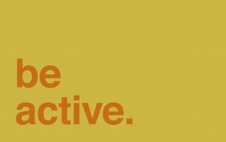 Next: Be Active