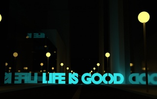 Next: Life Is Good