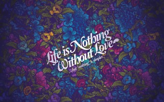 Love Is Life wallpapers and stock photos
