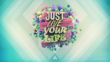 Random: Just Live Your Life