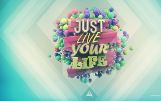 Just Live Your Life wallpapers and stock photos