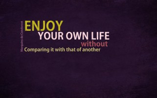 Enjoy Your Own Life wallpapers and stock photos