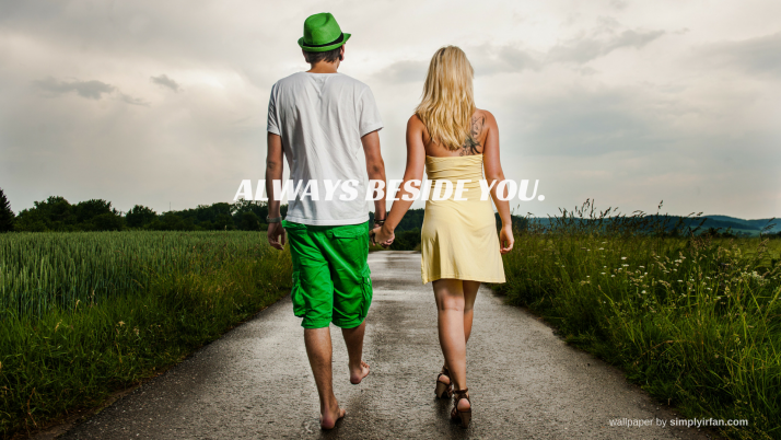 Always beside you wallpapers and stock photos