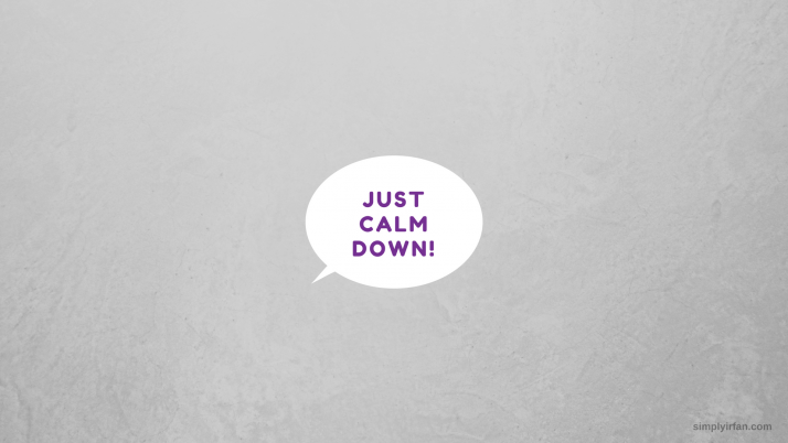 Just Calm Down - Motivación wallpapers and stock photos