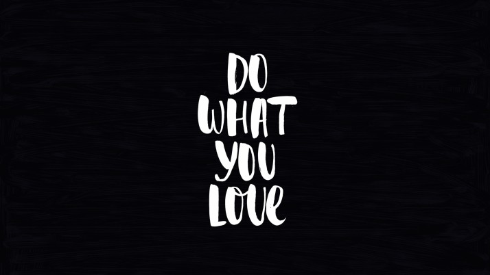 Next: do what you love