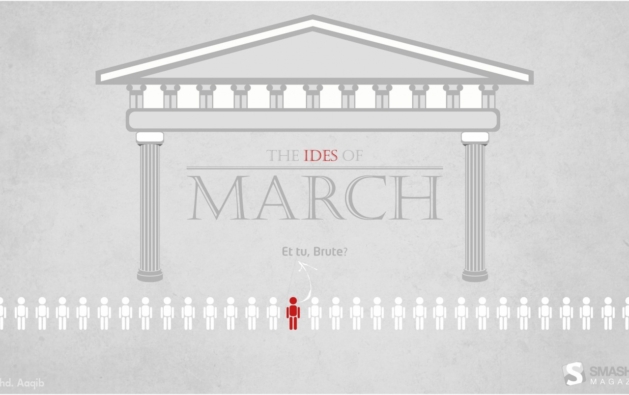 Ides Of March wallpapers