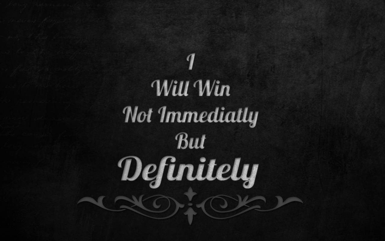 I Will Win wallpapers