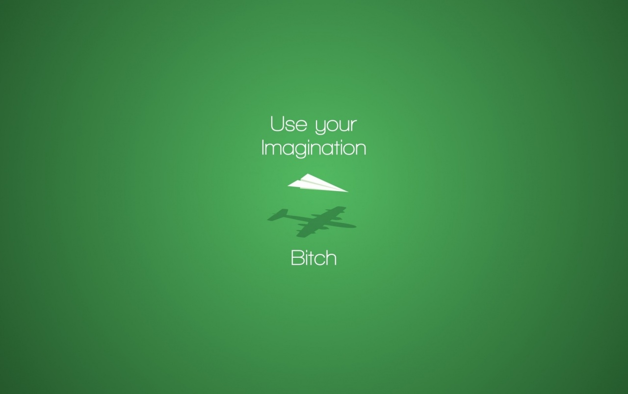Use Your Imagination wallpapers