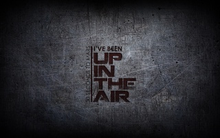 I Ve Been Up In The Air Wallpapers I Ve Been Up In The Air Stock