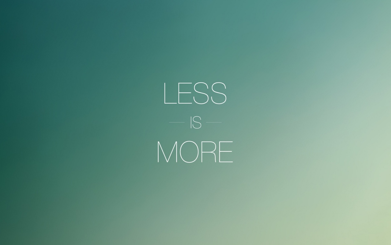 Less is more wallpapers less is more stock photos for Wallpaper for less
